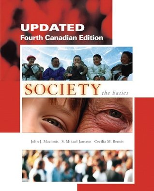 Society: The Basics, Updated Fourth Canadian Edition Plus MySocLab with Pearson eText -- Access Card Package (4th Edition)