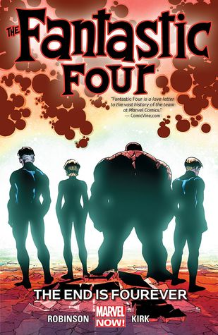 Fantastic Four, Volume 4: The End is Fourever