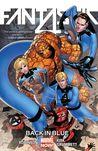 Fantastic Four, Volume 3: Back in Blue