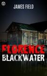 Florence Blackwater