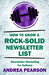 How to Grow a Rock-Solid Newsletter List by Andrea Pearson