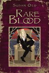 Rare Blood (The Miranda Chronicles, #1)
