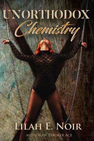 Unorthodox Chemistry (The Unorthodox Trilogy, #2)