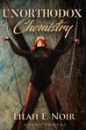 Unorthodox Chemistry (The Unorthodox Trilogy #2)