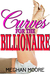 Curves for the Billionaire by Meghan Moore