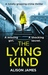 The Lying Kind by Alison  James