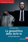 La geopolitica delle serie tv