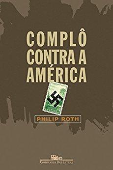 Complô contra a América eBook Kindle