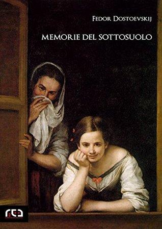 Memorie del sottosuolo (Classici Vol. 284)