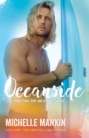Oceanside (Rock Stars, Surf and Second Chances, #3)