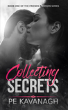 Collecting Secrets (Friends & Lovers, #1)