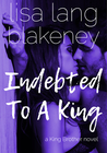 Indebted to a King (The King Brothers #2)