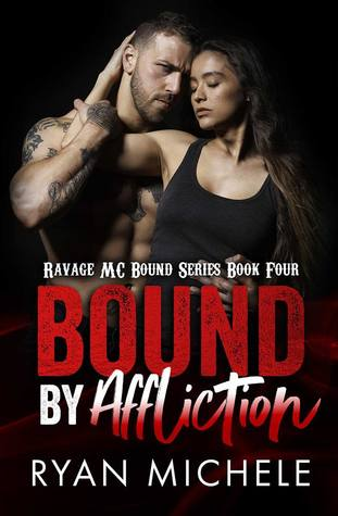 Bound by Affliction (Ravage MC Bound, #4)