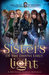 Sisters of the Dawns Early Light (Mystical Slayers Heritage #2)