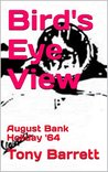 Bird's Eye View: August Bank Holiday '64