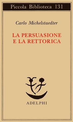La persuasione e la rettorica