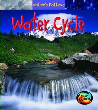 Water Cycle (Nature's Patterns)
