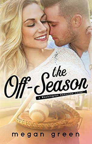 The Off-Season (Washington Rampage #1)