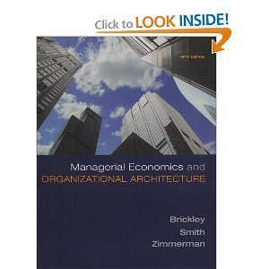 Managerial Economics & Organizational Architecture 5th Edition (Book Only)