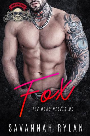 Fox (The Road Rebels MC #4) by Savannah Rylan