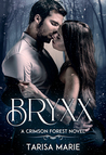 Bryxx (Crimson Forest, #1)