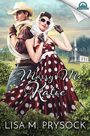 Marry Me Katie (Whispers in Wyoming #7)