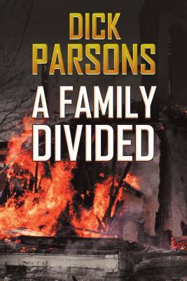 A Family Divided by Dick Parsons