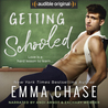 Getting Schooled (Getting Schooled, #1)