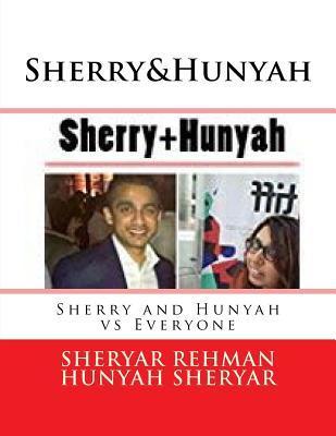 Sherry&hunyah: Vs Everyone