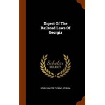 digest-of-the-railroad-laws-of-georgia