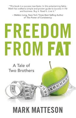 Freedom from Fat: A Tale of Two Brothers
