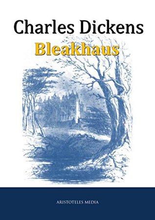 Bleakhaus: oder Bleakhouse