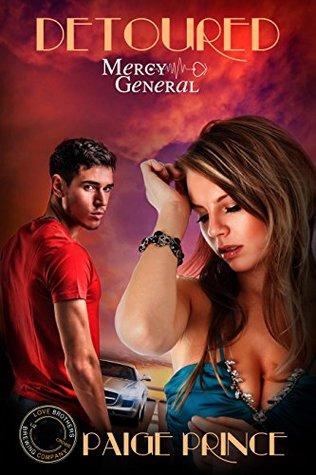 Detoured (Mercy General Book 1)