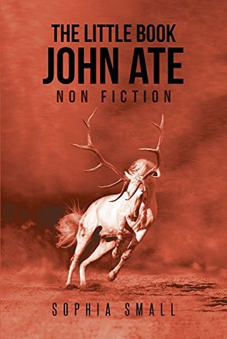 The Little Book John Ate: Non-Fiction