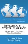 Revealing the Mysteries of God by Ricky Bullington