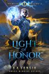 Light of Honor (Primeval Origins Saga #2)