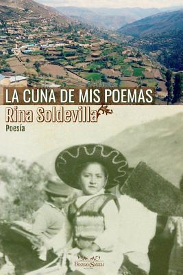 La Cuna de MIS Poemas by Rina Soldevilla