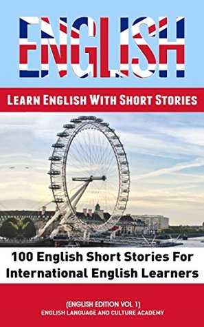 Learn English With Stories: 100 English Short Stories For International English Learners