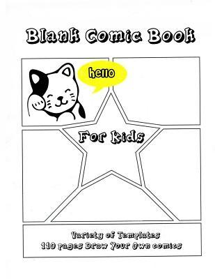 Blank Comic Book for Kids: Draw Your Own Anime Manga Comics Notebook, Variety of Templates for Anime Drawing