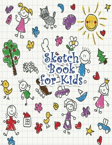 """Sketch Book for Kids: Blank Paper for Drawing, Doodling or Sketching - 100+ Large Blank Pages (8.5""""x11"""") for Sketching, Drawing Anything Kids Like and Improving Drawing Skills"""
