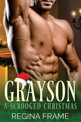 Grayson: Grayson: A Scrooged Christmas