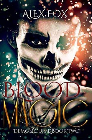 Blood Magic (Demon Curse Book 2)