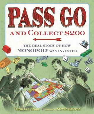 Pass Go and Collect $200 by Tanya Lee Stone