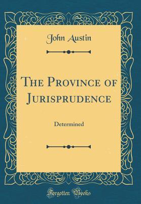 The Province of Jurisprudence: Determined