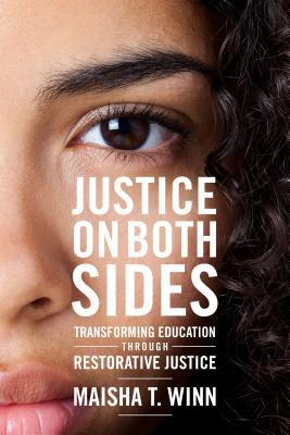 Justice on Both Sides: Transforming Education Through Restorative Justice