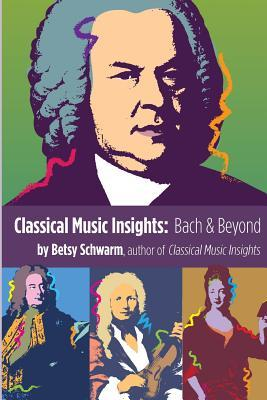 Classical Music Insights: Bach and Beyond