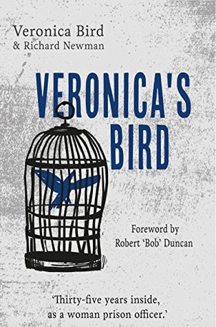 Veronica's Bird: Thirty-five years inside as a female prison officer