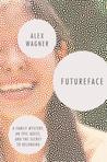 Futureface: A Fam...
