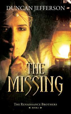 The Missing: Book II of the Renaissance Brothers