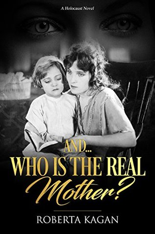 And...Who Is The Real Mother? (I Am Proud To Be A Jew, #1)